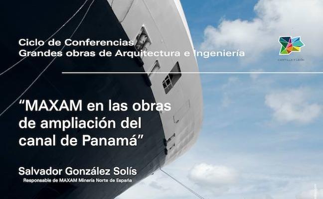 'Maxam en las obras de ampliación del canal de Panamá', en el MSM