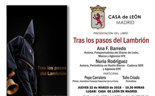 La Casa de León en Madrid presenta el jueves el libro sobre la Semana Santa de Ponferrada