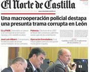 El Norte cuenta la macrooperación que destapó una presunta trama corrupta en León
