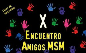 Mil amigos en el décimo aniversario del MSM