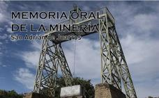 El MSM de Sabero lleva a San Adrián de Juarros el proyecto de investigación 'Memoria Oral de la Minería'