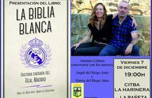 La Bañeza acoge la presentación del libro La biblia blanca: Historia sagrada del Real Madrid