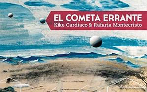 El Corte Inglés acoge el viernes una actuación en directo de Kike Cardiaco y Rafaria Montecristo con la reedición de 'El Cometa Errante'