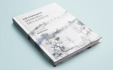 Nórdica reedita 'Memoria de la nieve', el segundo poemario de Julio Llamazares, que recalca que poesía es «literatura en estado puro»