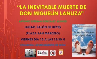 El leonés Antonio-Esteban Gonzalez Alonso presenta su nuevo libro «La inevitable muerte de Don Miguelín Lanuza» en el Salón de Reyes