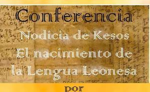 Ardón acoge este domingo una conferencia sobre el nacimiento de la lengua leonesa