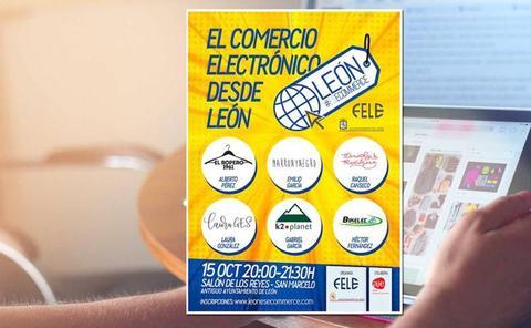 'León #EsEcommerce' reúne a seis emprendedores leoneses de éxito para dar a conocer su experiencia en comercio electrónico
