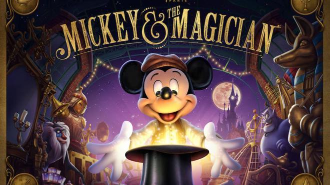 'Mickey and the magician', el nuevo gran espectáculo de los Walt Disney Studios