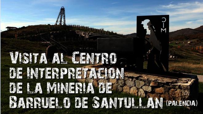 El Museo de Siderurgia de Sabero promueve el patrimonio minero de Barruelo de Santullán